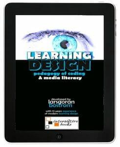 Lärande Design – Kodningens Pedagogik & Media Kompetens