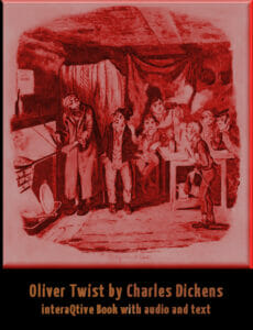 Oliver Twist as an interactive book