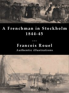 A Frenchman in Stockholm